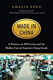 Image of Made in China: A Prisoner, an SOS Letter, and the Hidden Cost of America's Cheap Goods