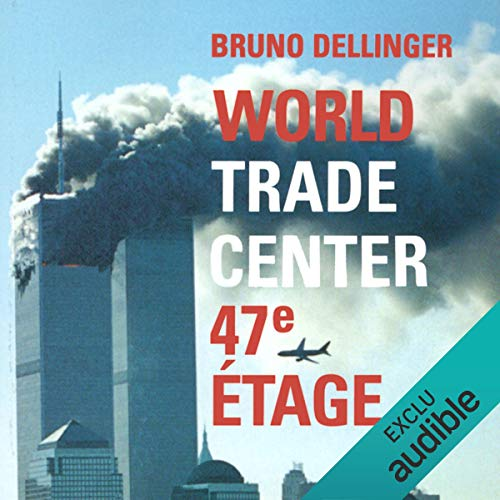 World Trade Center, 47e étage audiobook cover art