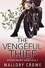 The Vengeful Thief (Stolen Hearts Book 5)