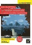Le Veston ensorcelé et autres nouvelles inquiétantes - Gautier, Poe, Maupassant, Buzzati, Matheson, Bordage