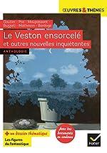 Le Veston ensorcelé et autres nouvelles inquiétantes - Gautier, Poe, Maupassant, Buzzati, Matheson, Bordage de Dino Buzzati