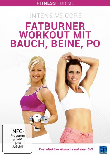 Fitness For Me: Intensive Core - Fatburner Workout mit Bauch, Beine, Po