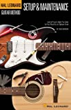 Guitar Setup & Maintenance - Hal Leonard Guitar Method...