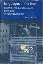 Languages of the brain;: Experimental paradoxes and principles in neuropsychology (Prentice-Hall series in experimental psychology)