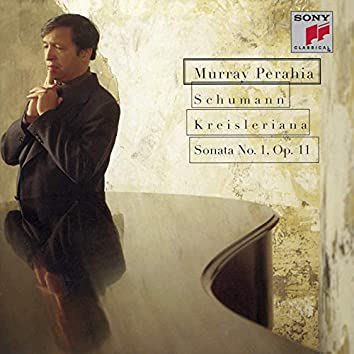 Schumann: Kreisleriana & Piano Sonata No. 1
