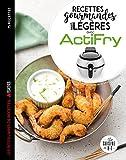 Actifry les 75 meilleures recettes légères mais gourmandes...