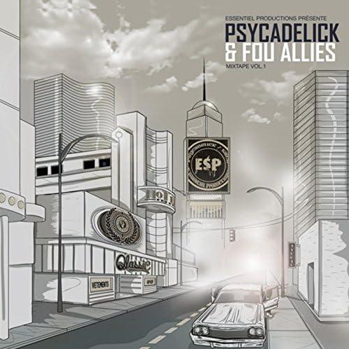 Psycadelick & Fou Alliés