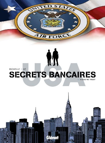 Secrets Bancaires USA - Tome 04 : In God we trust
