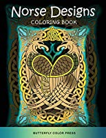 Norse Designs Coloring Book: Adult Coloring Book with Amazing Designs for Relaxation and Fun