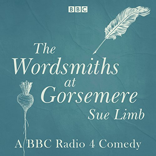 The Wordsmiths at Gorsemere: The Complete Series 1 and 2 audiobook cover art