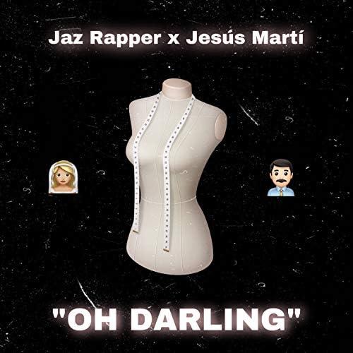 Jaz Rapper & Jesús Martí