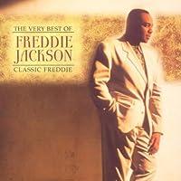 The Very Best of Freddie Jackson - Classic Freddie by FREDDIE JACKSON (2001-10-16)