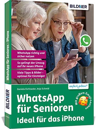 WhatsApp für Senioren - Ideal für das Apple iPhone