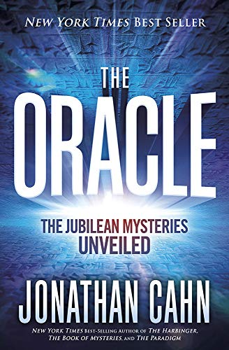 The Oracle: The Jubilean Mysteries Unveiled -  Cahn, Jonathan, Hardcover