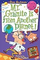 My Weird School Daze #3: Mr. Granite Is from Another Planet! (My Weird School Daze, 3)