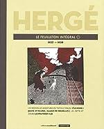 Hergé, le feuilleton intégral - Volume 7, 1937-1939 de Hergé