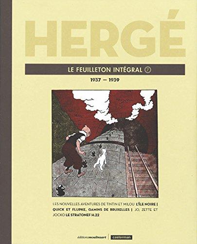 Hergé, le feuilleton intégral