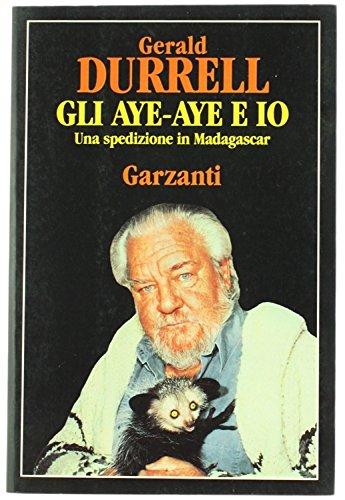 Gli Aye-Aye e io. Una spedizione in Madagascar