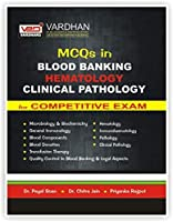 MCQs IN BLOOD BANKING HEMATOLOGY CLINICAL PATHOLOGY FOR COMPETITIVE EXAM(HINDI)