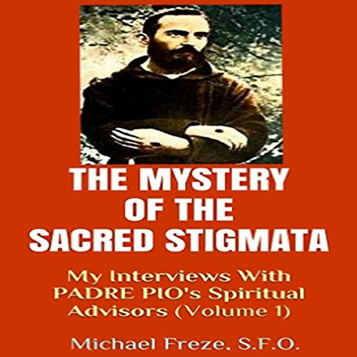 The Mystery of the Sacred Stigmata Titelbild