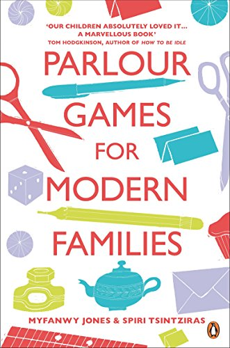 Parlour Games for Modern Families (English Edition)