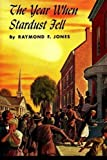 The Year When Stardust Fell (Winston Science Fiction) (Volume 32) by...