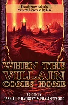 When the Villain Comes Home by [Gabrielle Harbowy, Ed Greenwood]