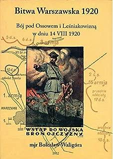 Bitwa Warszawska 1920 r: Bój pod Ossowem i Lesniakowizna w dniu 14 VIII 1920 (Polish Edition)