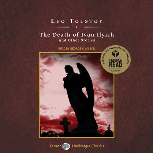 The Death of Ivan Ilyich and Other Stories audiobook cover art