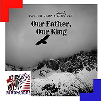 Our Father Our King
