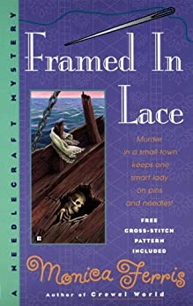 Framed in Lace (A Needlecraft Mystery Book 2)