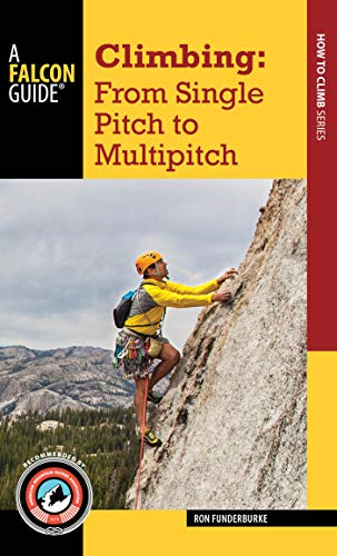 Climbing: From Single Pitch to Multipitch (How to Climb) (English Edition)