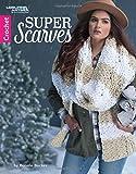 Super Scarves   Crochet   Leisure Arts (6997)