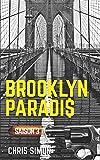 Brooklyn Paradis: Saison 3 - L'intégrale: Volume 3