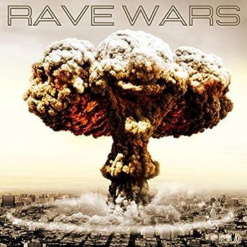 Rave Wars