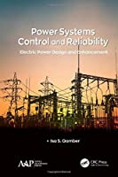 Power Systems Control and Reliability: Electric Power Design and Enhancement Front Cover