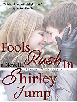 Fools Rush In - novella by [Shirley Jump]