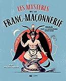 Les mystères de la franc-maçonnerie révélés par la caricature - 1850-1942