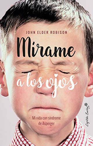 M'rame a los ojos: Mi vida con el síndrome de Asperger (ENSAYO)