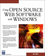 Using Open Source Web Software with Windows (Charles River Media Internet)