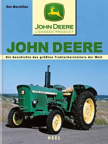 John Deere: Die Geschichte des grössten Traktorenherstellers der Welt