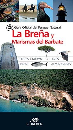 Guía Oficial Parque Natural De La Breña y Marismas De Barbate (Cornicabra)