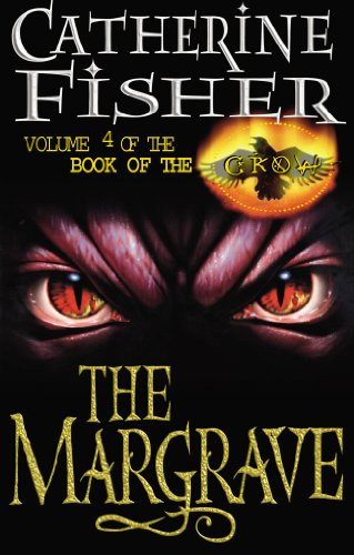 The Margrave: Book Of The Crow 4 (English Edition)