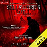 A Sellsword's Will: The Seven Virtues, Book 5