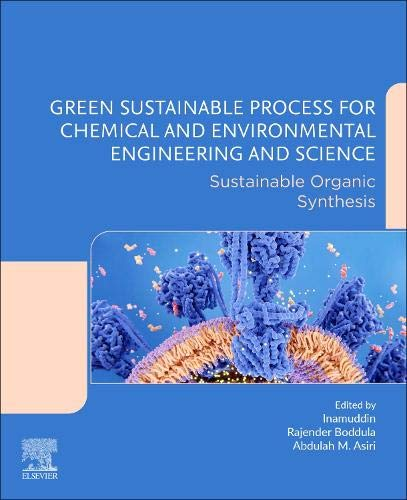 Green Sustainable Process for Chemical and Environmental Engineering and Science: Sustainable Organic Synthesis