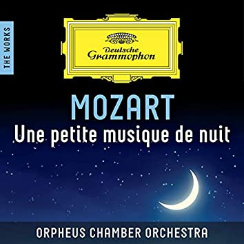 Mozart: Une Petite Musique de Nuit – The Works