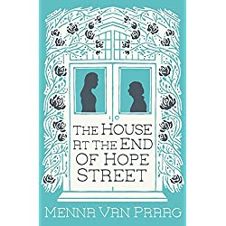 The House at the End of Hope Street: The magical escapist read