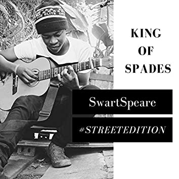 King of Spades #StreetEdition