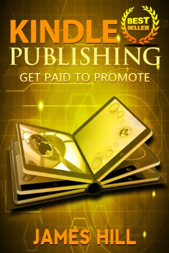 Kindle Publishing: Get Paid to Promote (Amazon Kindle Publishing, KDP, Self-Publishing) (English Edition)
