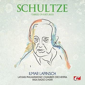 Schultze: Three Overtures (Digitally Remastered)